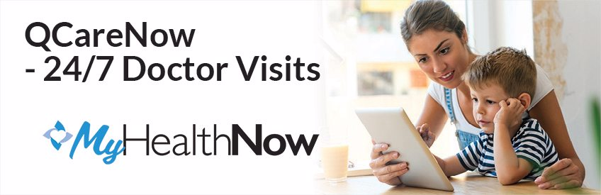 QCareNow - 24/7 Doctor Visits, download the MyHealthNow App.